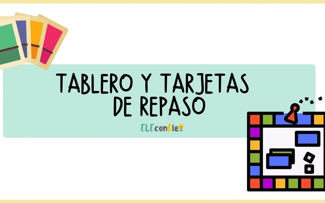 TABLERO + TARJETAS PARA REPASAR A1/A2/B1