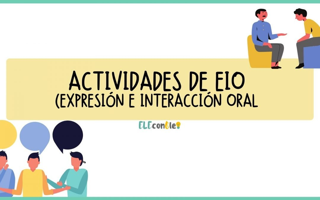 Expresión e interacción oral