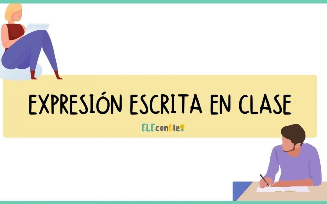 Expresión escrita en clase de idiomas