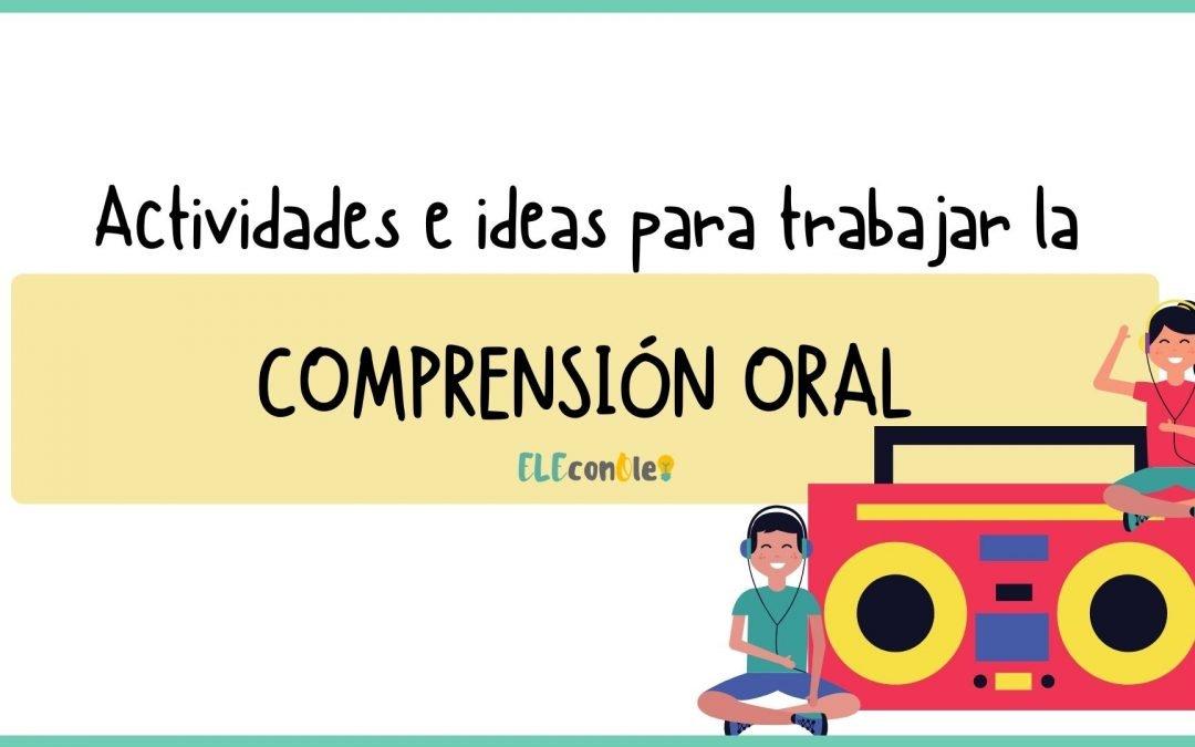COMPRENSIÓN ORAL EN CLASE DE ELE